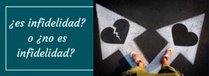 qué es infidelidad y qué no lo es